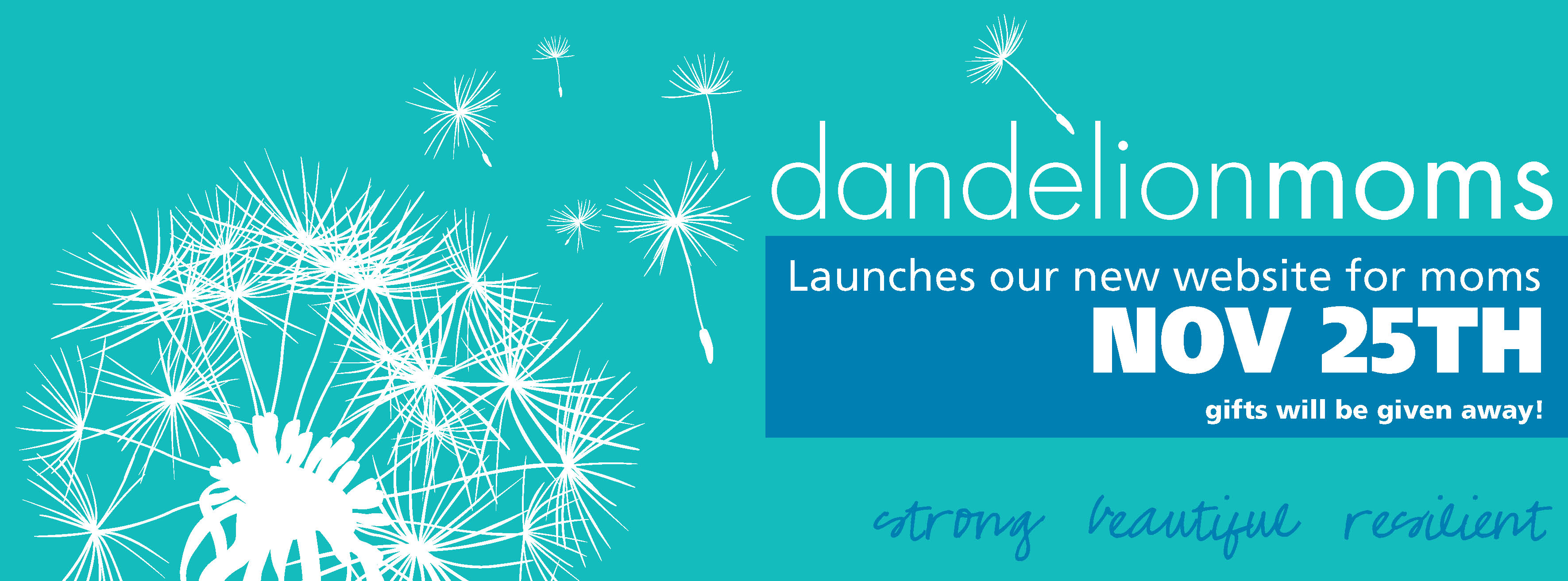 Dandelion Moms Launch Giveaway