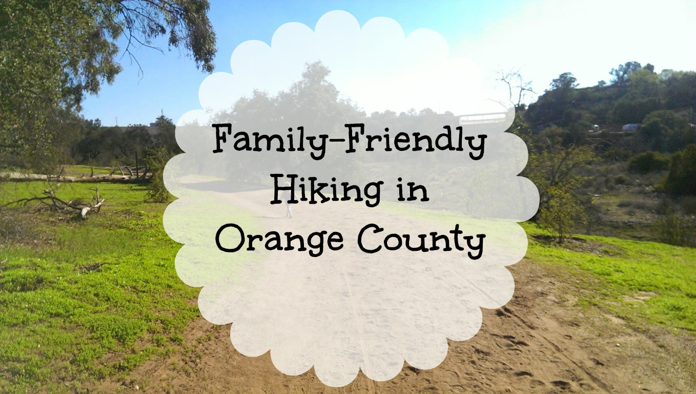 Family-Friendly Hiking in Orange County