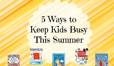 5 Ways To Keep Kids Busy This Summer