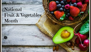 June is National Fruit and Vegetables Month