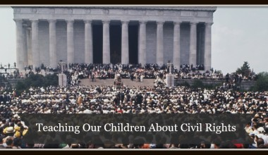 Teaching Our Children About Civil Rights