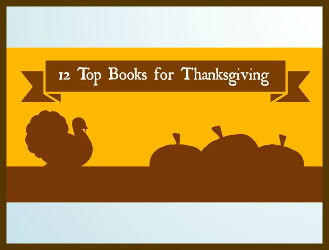 12 Top Books for Thanksgiving