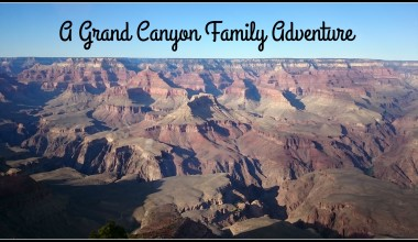 A Grand Canyon Family Adventure