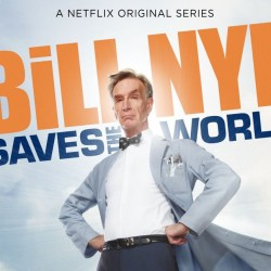 Bill Nye Saves the World Premieres on Netflix April 21st!