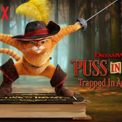 "Netflix launches ""Puss in Book: Trapped in an Epic Tale"" June 20th"