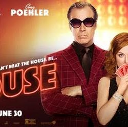 "The Comedy ""The House"" Premieres June 30th"